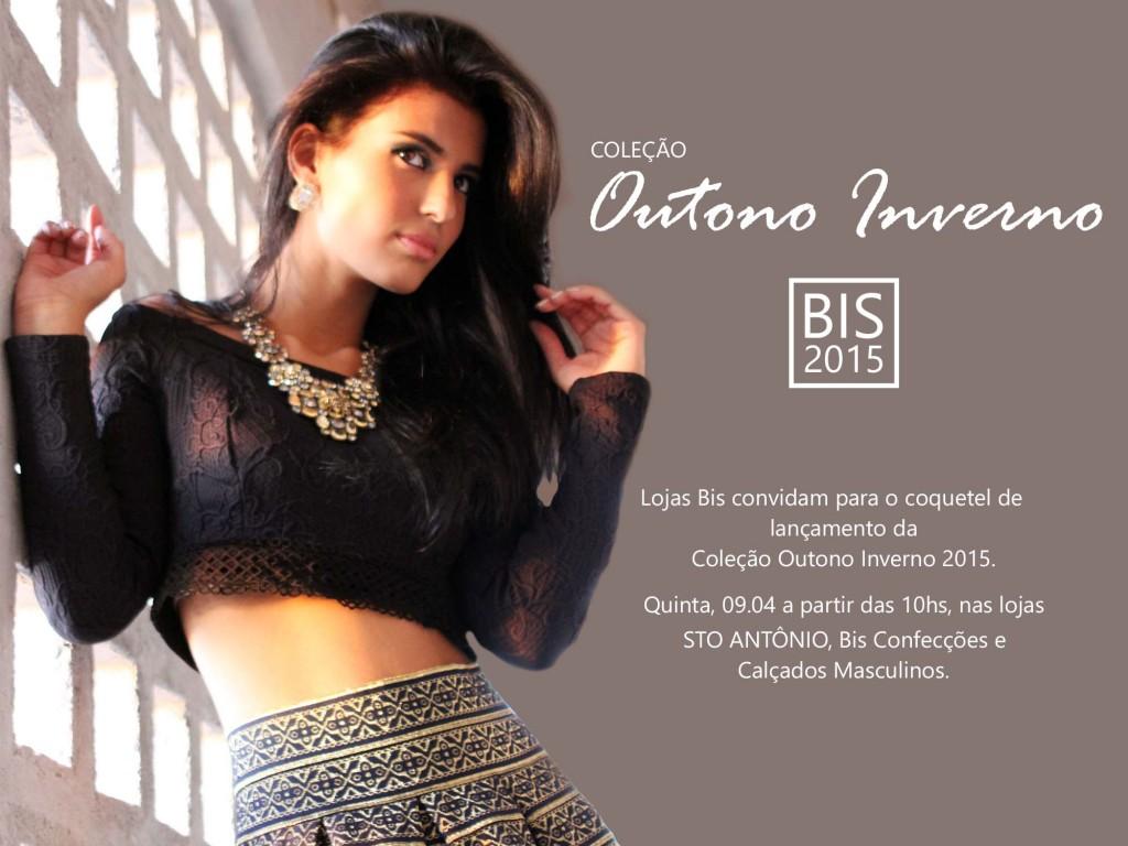 Convite Lançamento Outono Inverno BIS 2015